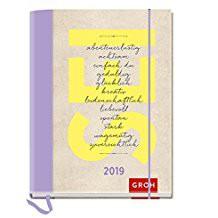 Groh Buchkalender 2019 2019 SEI abenteuerlustig achtsam einfach du geduldig glücklich kreativ liebevoll leidenschaftlich...