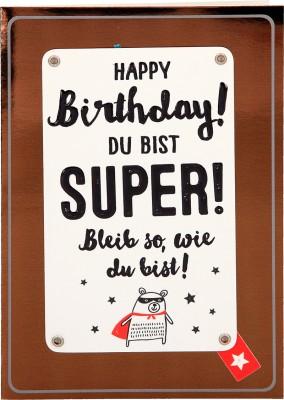100% Glitzer Geburtstagskarte Anlasskarte Klappkarte10496--023: Happy Birthday! Du bist SUPER! ...