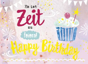 Klappkarten Grüße in Gold 027 Es ist Zeit zu feiern! Happy Birthday