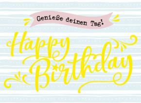 Klappkarten Grüße in Gold 033 Genieße deinen Tag! Happy Birthday