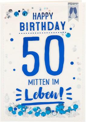 100% Glitzer Geburtstagskarte Anlasskarte Klappkarte10496-008: 50 - Happy Birthday Mitten im Leben!