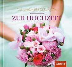 Groh Buch -Die schönsten Weisheiten zur Hochzeitt